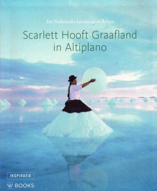 Scarlett Hooft Graafland in Altiplano - 9789040003592 -