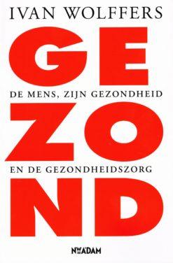 Gezond - 9789046809761 - Ivan Wolffers