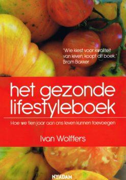 Het gezonde lifesyleboek - 9789046813669 - Ivan Wolffers