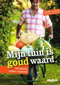 Mijn tuin is goud waard - 9789058564092 - Rodolphe Grosléziat