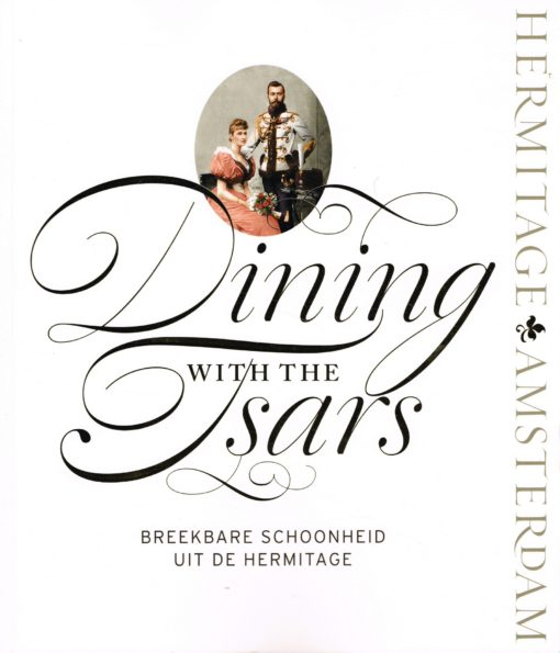 Dining with the Tsars - 9789078653486 -