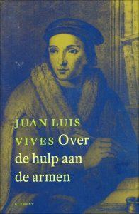 Over de hulp aan de armen - 9789086871711 - Jean Luis Vives