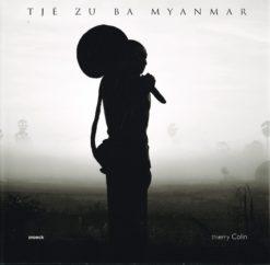 Tjé Zu Ba Myanmar - 9789461610232 -