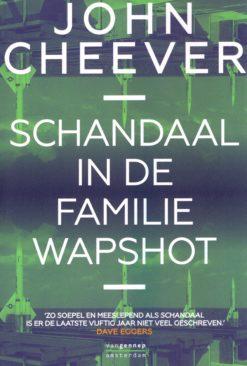 Schandaal in de familie Wapshot - 9789461643490 - John Cheever