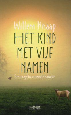 Het kind met vijf namen - 9789461643735 - Willem Knaap