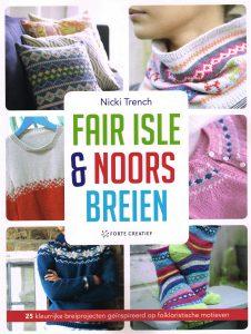 Fair Isle & Noors breien - 9789462500112 - Nicki Trench