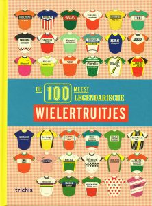 De 100 meest legendarische wielertruitjes - 9789490608361 -