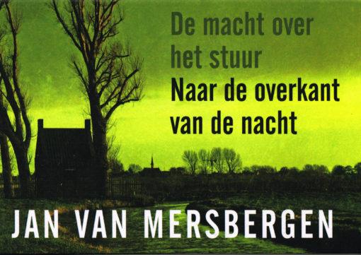 De macht over het stuur & Naar de overkant van de nacht - 9789049803711 - Jan van Mersbergen