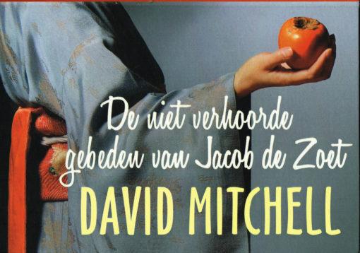 De niet verhoorde gebeden van Jacob de Zoet - 9789049803810 - David Mitchell