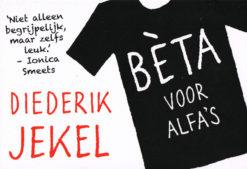 Bèta voor alfa's - 9789049803889 - Diederik Jekel