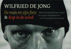 De man en zijn fiets & Kop in de wind - 9789049804077 - Wilfred de Jong