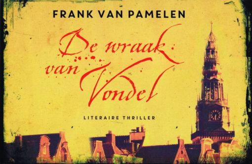 De wraak van Vondel - 9789049804305 - Frank van Pamelen