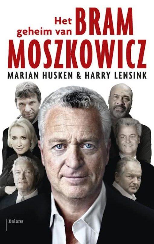 Het geheim van Bram Moszkowicz - 9789460036521 - Marian Husken