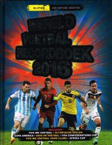 Wereldvoetbalrecordboek 2016 - 9789021560779 - Keir Radnedge