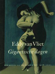 Gigantische dagen - 9789023410201 - Eddy van Vliet