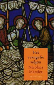 Het evangalie volgens Nicolaas Matsier - 9789023455349 - Nicolaas Matsier