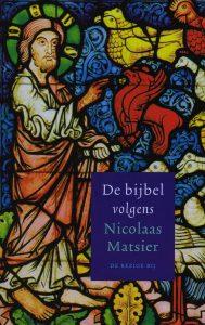 De bijbel volgens Nicolaas Matsier - 9789023462699 - Nicolaas Matsier