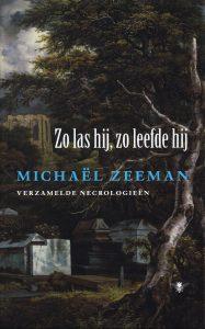Zo las hij, zo leefde hij - 9789023473923 - Michaël Zeeman