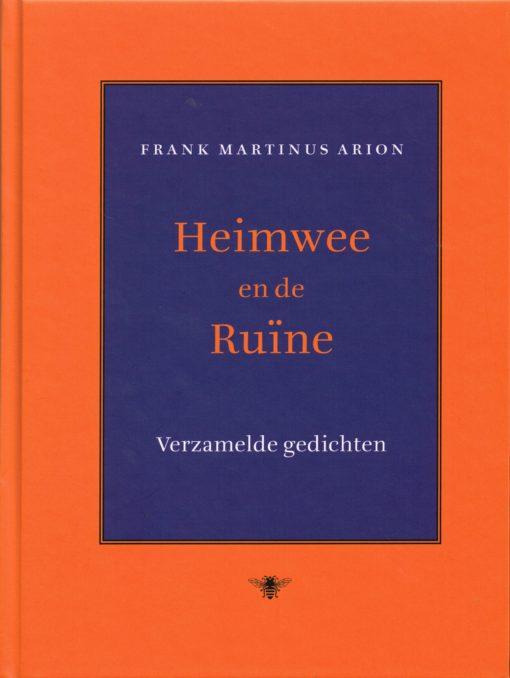 Heimwee en de ruïne - 9789023482932 - Frank Martinus Arion