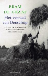 Het verraad van Benschop - 9789026329968 - Bram de Graaf
