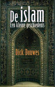 De Islam - 9789035143708 - Dick Douwes