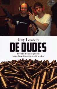 De dudes - 9789044629149 - Guy Lawson