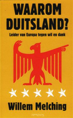 Waarom Duitsland - 9789044630480 - Willem Melching