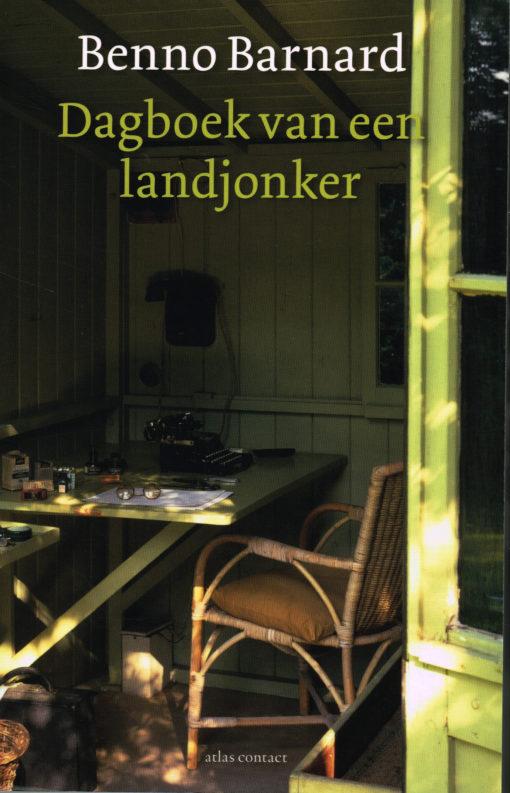 Dagboek van een landjonker - 9789045025209 - Benno Barnard