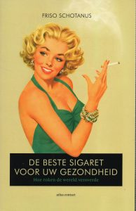 De beste sigaret voor uw gezondheid - 9789045027364 - Friso Schotanus