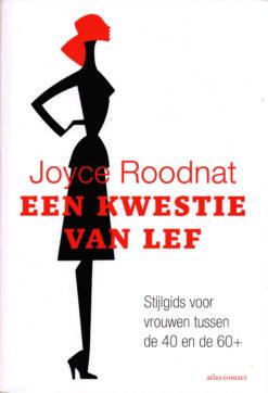 Een kwestie van lef - 9789045029030 - Joyce Roodnat