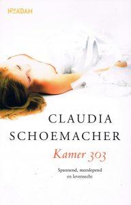 Kamer 303 - 9789046815090 - Claudia Schoemacher
