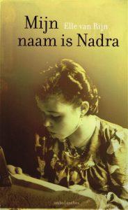 Mijn naam is Nadra - 9789047203773 - Elle van Rijn