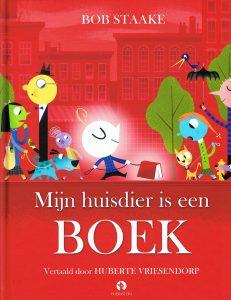 Mijn huisdier is een boek - 9789047617754 - Bob Staake