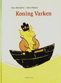 Koning varken - 9789047705086 - Koos Meinderts