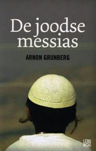 De joodse Messias - 9789048802982 - Aaron Grunberg