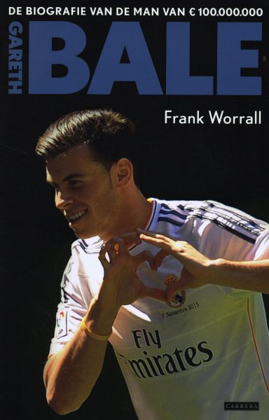 Gareth Bale - 9789048819836 - Frank Worrall