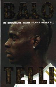 Balotelli - 9789048819850 - Frank Worrall