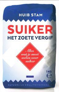 Suiker het zoete vergif - 9789048825394 - Huib Stam