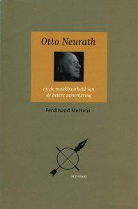 Otto Neurath en de maakbaarheid van de betere samenleving - 9789052602622 - Ferdinand Mertens