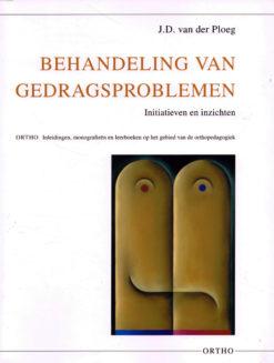 Behandelingen van gedragsproblemen - 9789056377069 -  van der Ploeg