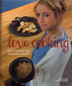 Love Cooking - 9789058564856 - Stephanie Coorevits