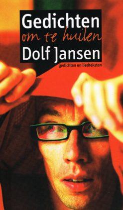 Gedichten om te huilen - 9789060055519 - Dolf Jansen