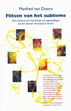 Flitsen van het sublieme - 9789060384558 - Manfred van Doorn