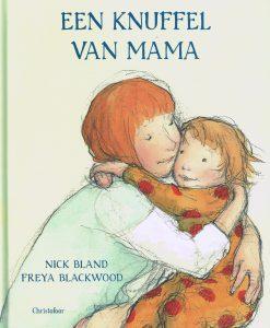 Een knuffel van mama - 9789060386859 - Nick Bland