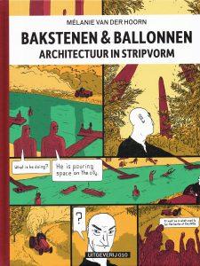 Bakstenen en ballonnen - 9789064507953 - Mélanie van der Hoorn