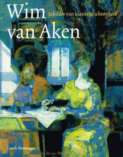 Wim van Aken - 9789068684865 - Carole Denninger