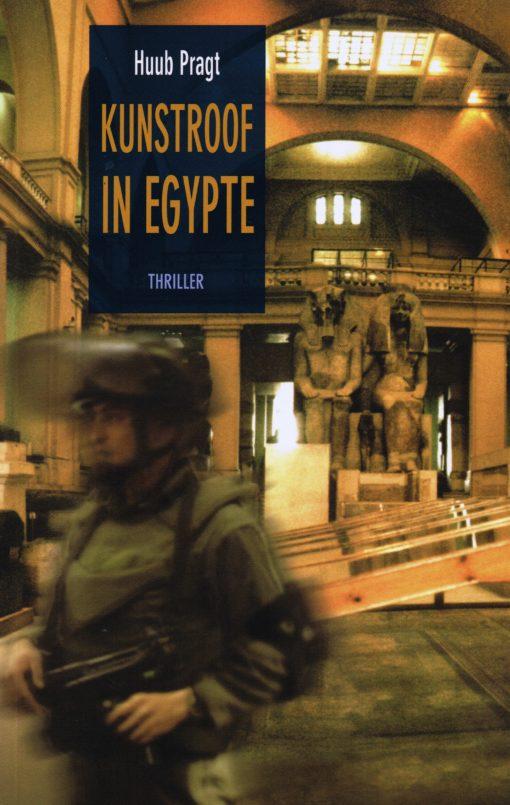Kunstroof in Egypte - 9789081047401 - Huub Pragt