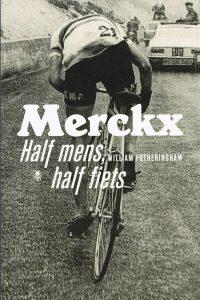 Merckx - 9789085424109 - William Fotheringham