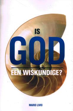 Is God een wiskundige - 9789085713166 - Mario Livio