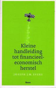 Kleine handleiding tot financieel-economisch herstel - 9789089533920 - Joseph Evers